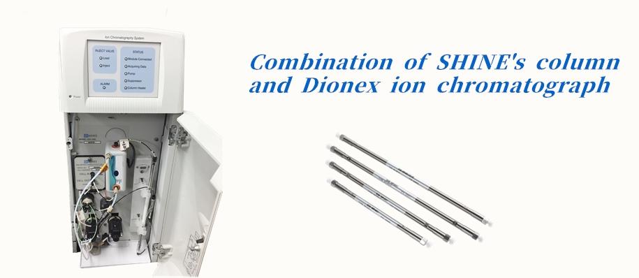 Combination of SHINE's column and Dinox ion chromatograph