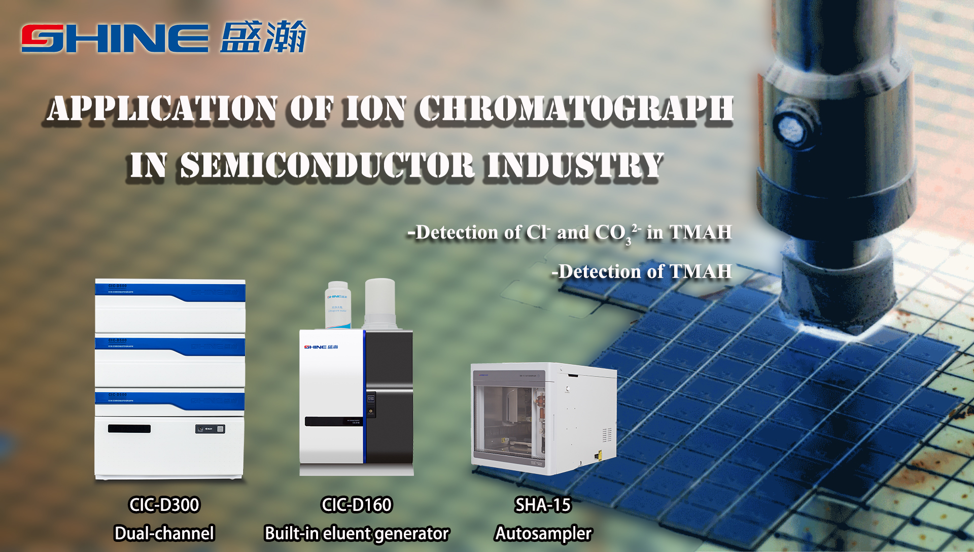 Application of Ion Chromatography in Semiconductor Industry