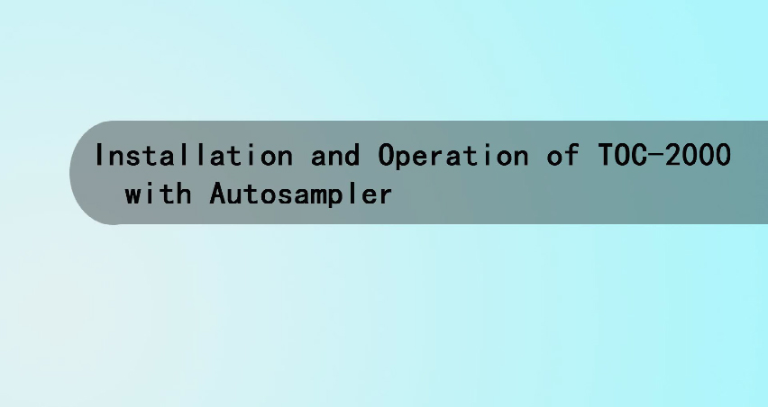 Installation of TOC analyzer (including autosampler)